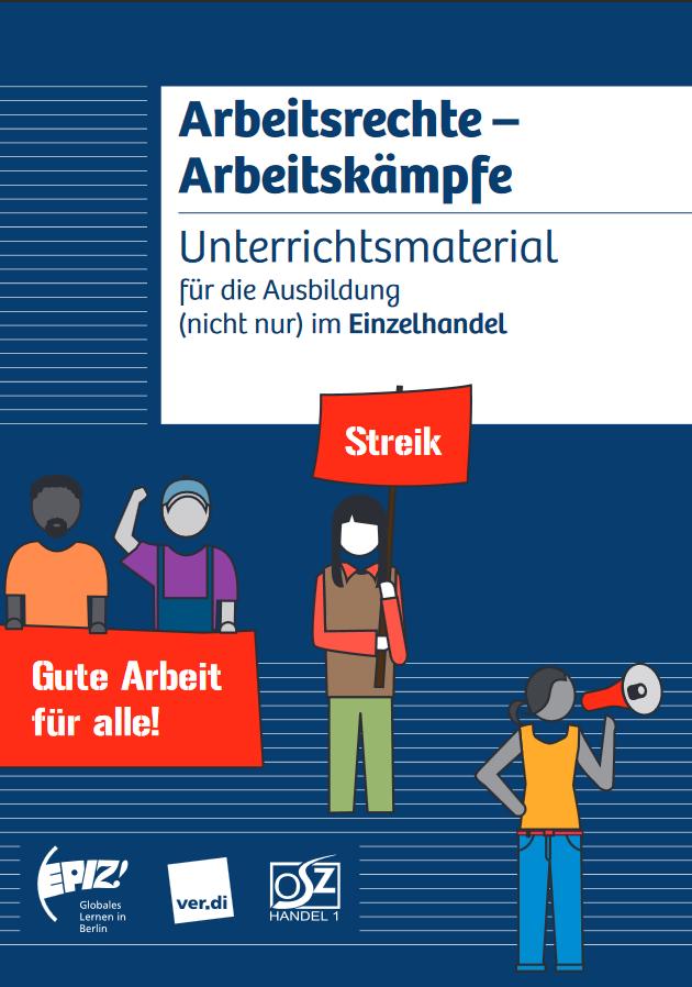 Arbeitsrechte Arbeitskämpfe Portal Globales Lernen
