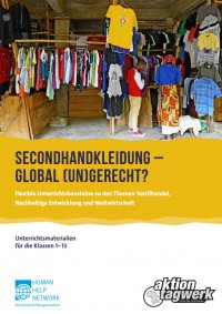 Secondhandkleidung – global (un)gerecht? Quelle: www.aktion-tagwerk.de