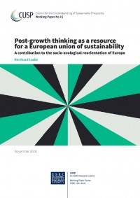 "Titel Arbeitspapier ""Post-growth thinking as a resource for a European union of sustainability – A contribution to the socio-ecological reorientation of Europe"", Quelle: cusp.ac.uk"