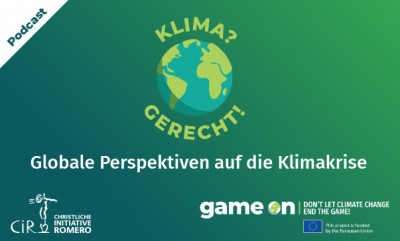 "Cover Podcast ""Klima? Gerecht!"" Quelle: Christliche Initiative Romero (CIR)"
