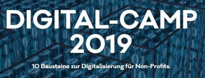 Digital-Camp 2019 – 10 Bausteine zur Digitalisierung für Non-Profits. Quelle: www.npo-digitalcamp.org