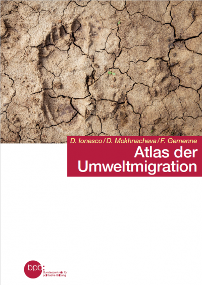 Cover des Atlates der Umweltmigration. Quelle: http://www.bpb.de